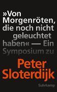 Cover-Bild zu Weibel, Peter (Hrsg.): »Von Morgenröten, die noch nicht geleuchtet haben«