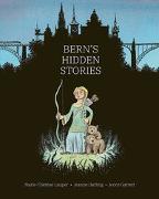 Cover-Bild zu Lauper, Marie-Thérèse: Bern's Hidden Stories
