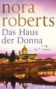 Cover-Bild zu Roberts, Nora: Das Haus der Donna