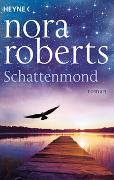 Cover-Bild zu Roberts, Nora: Schattenmond
