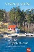 Cover-Bild zu Sten, Viveca: Eiskalte Augenblicke (eBook)