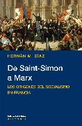 Cover-Bild zu Díaz, Hernán M.: De Saint-Simon a Marx (eBook)