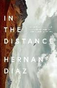 Cover-Bild zu Diaz, Hernan: In the Distance (eBook)