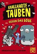 Cover-Bild zu McDonald, Andrew: Knallharte Tauben gegen das Böse (Band 1)