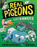 Cover-Bild zu McDonald, Andrew: Real Pigeons Eat Danger (Book 2)