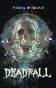 Cover-Bild zu McDonald, Andrew: Deadfall (eBook)