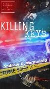 Cover-Bild zu McDonald, Andrew C.: Killing Keys (eBook)