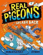 Cover-Bild zu McDonald, Andrew: Real Pigeons Splash Back (Book 4)