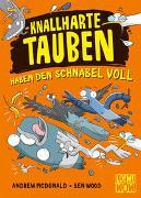 Cover-Bild zu McDonald, Andrew: Knallharte Tauben haben den Schnabel voll (Band 4)