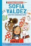 Cover-Bild zu Beaty, Andrea: Sofia Valdez and the Vanishing Vote