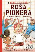 Cover-Bild zu Beaty, Andrea: Rosa Pionera y las Remachadoras Rechinantes / Rosie Revere and the Raucous Riveters