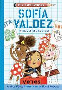Cover-Bild zu Beaty, Andrea: Sofía Valdez y el voto perdido / Sofia Valdez and the Vanishing Vote