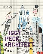 Cover-Bild zu Beaty, Andrea: Iggy Peck, Architekt