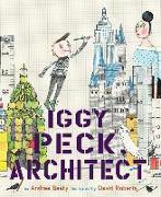 Cover-Bild zu Beaty, Andrea: Iggy Peck, Architect