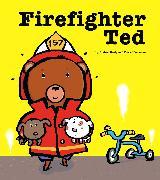 Cover-Bild zu Beaty, Andrea: Firefighter Ted