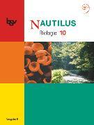 Cover-Bild zu Beck, Ludmilla: Nautilus, Bisherige Ausgabe B für Gymnasien in Bayern, 10. Jahrgangsstufe, Schülerbuch