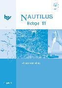 Cover-Bild zu Beck, Ludmilla: Nautilus, Bisherige Ausgabe B für Gymnasien in Bayern, 11. Jahrgangsstufe, Lehrermaterialien