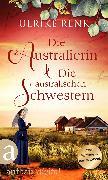 Cover-Bild zu Renk, Ulrike: Die Australierin & Die australischen Schwestern (eBook)