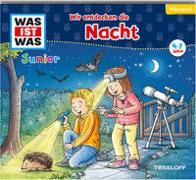 Cover-Bild zu Schreuder, Benjamin: WAS IST WAS Junior Hörspiel Wir entdecken die Nacht