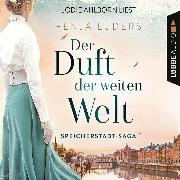 Cover-Bild zu Lüders, Fenja: Der Duft der weiten Welt - Speicherstadt-Saga, Teil 1 (Gekürzt) (Audio Download)
