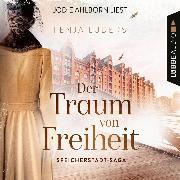 Cover-Bild zu Lüders, Fenja: Der Traum von Freiheit - Speicherstadt-Saga, Teil 3 (Gekürzt) (Audio Download)
