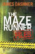 Cover-Bild zu Dashner, James: The Maze Runner Files (Maze Runner) (eBook)