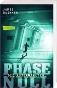 Cover-Bild zu Dashner, James: Die Auserwählten - Phase Null