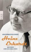Cover-Bild zu Erhardt, Heinz: Unvergesslicher Heinz Erhardt