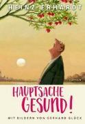 Cover-Bild zu Erhardt, Heinz: Hauptsache gesund!