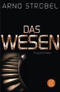 Cover-Bild zu Strobel, Arno: Das Wesen