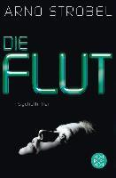 Cover-Bild zu Strobel, Arno: Die Flut (eBook)