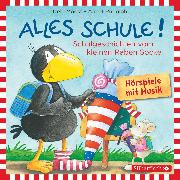 Cover-Bild zu Rudolph, Annet: Alles Schule!: Alles vorbereitet! Alles aufgeweckt! Alles eingeschult! (Audio Download)