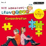 Cover-Bild zu Zorn, Swantje: Die Vorschul-Lernraupe: Konzentration (Audio Download)