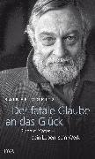 Cover-Bild zu Moritz, Rainer: Der fatale Glaube an das Glück (eBook)