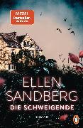 Cover-Bild zu Sandberg, Ellen: Die Schweigende (eBook)