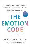 Cover-Bild zu Nelson, Bradley: The Emotion Code