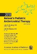 Cover-Bild zu Bradley, John S.: 2018 Nelson's Pediatric Antimicrobial Therapy