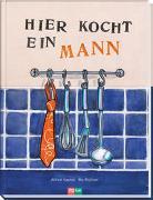 Cover-Bild zu Haefeli, Alfred: Hier kocht ein Mann