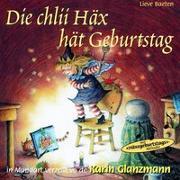 Cover-Bild zu Die chlii Häx hät Geburtstag von Baeten, Lieve