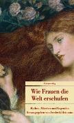Cover-Bild zu Hetmann, Frederik (Hrsg.): Wie Frauen die Welt erschufen