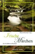 Cover-Bild zu Hetmann, Frederik (Hrsg.): Irische Märchen