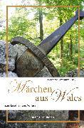 Cover-Bild zu Hetmann, Frederik (Hrsg.): Märchen aus Wales (eBook)