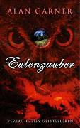 Cover-Bild zu Garner, Alan: Eulenzauber