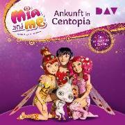 Cover-Bild zu Mia and me: Das Herz von Centopia - Das Hörbuch zur 3. Staffel von THiLO
