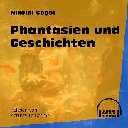 Cover-Bild zu Phantasien und Geschichten (Ungekürzt) (Audio Download) von Gogol, Nikolai