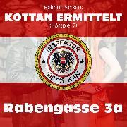 Cover-Bild zu Kottan ermittelt, Folge 7: Rabengasse 3a (Audio Download) von Zenker, Helmut