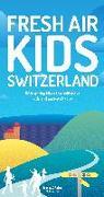Cover-Bild zu Schoutens, Melinda: Fresh Air Kids Switzerland