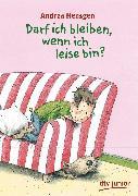 Cover-Bild zu Hensgen, Andrea: Darf ich bleiben, wenn ich leise bin? (eBook)