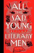 Cover-Bild zu Gessen, Keith: All the Sad Young Literary Men