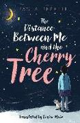 Cover-Bild zu Peretti, Paola: The Distance Between Me and the Cherry Tree